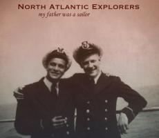North Atlantic Explorers - My Father Was A Sailor
